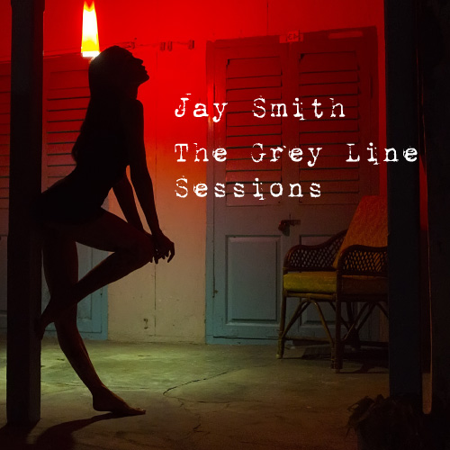 Jay Smith - The Grey Line Sessions